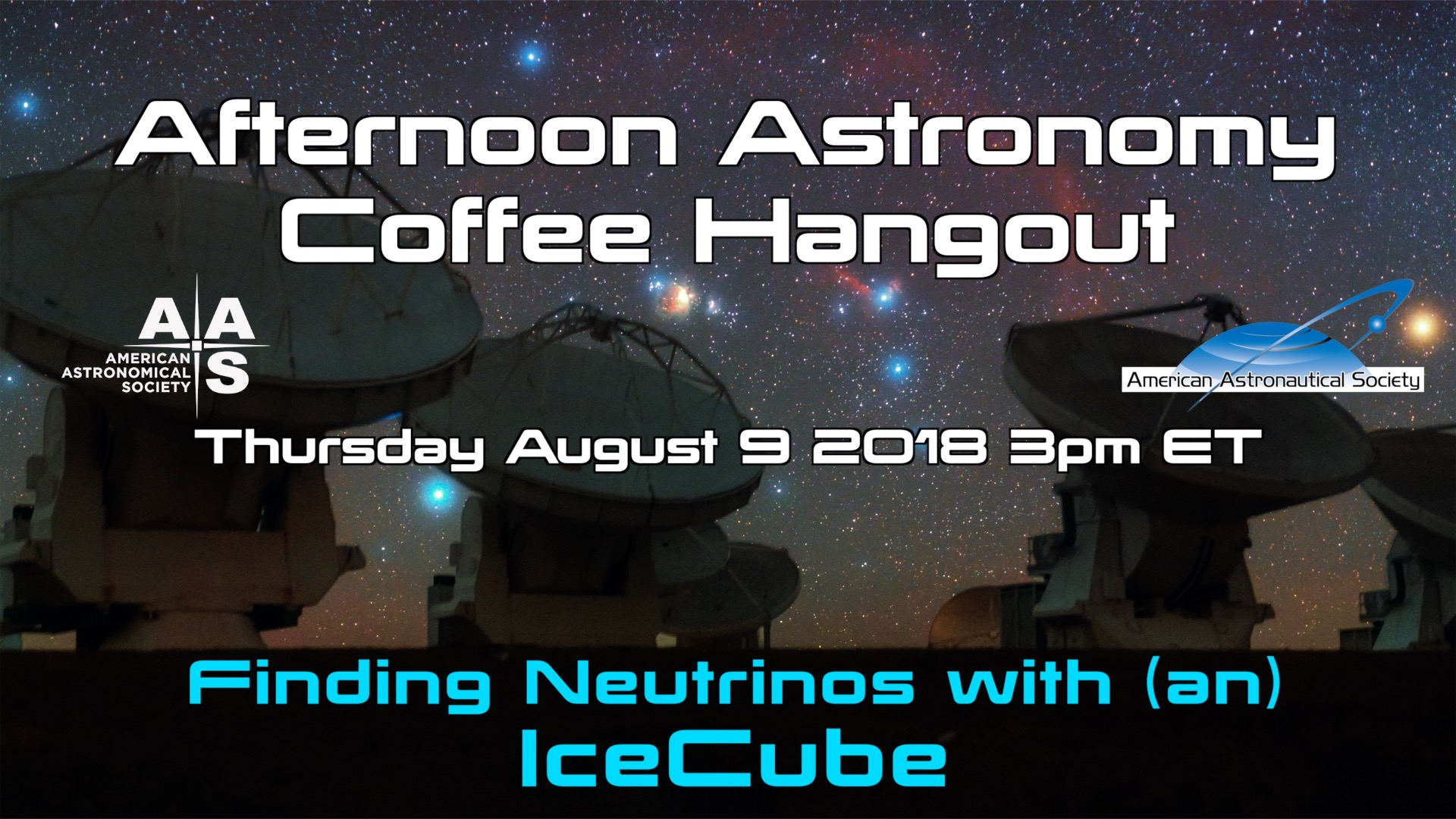Afternoon Astronomy Coffee Hangout 9 August