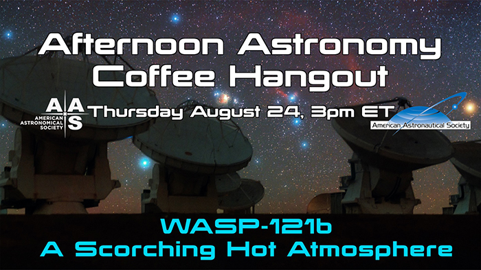 Afternoon Astronomy Coffee 24 August