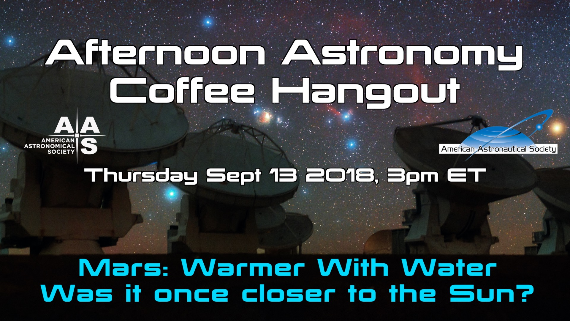 Afternoon Astronomy Coffee Hangout 13 September